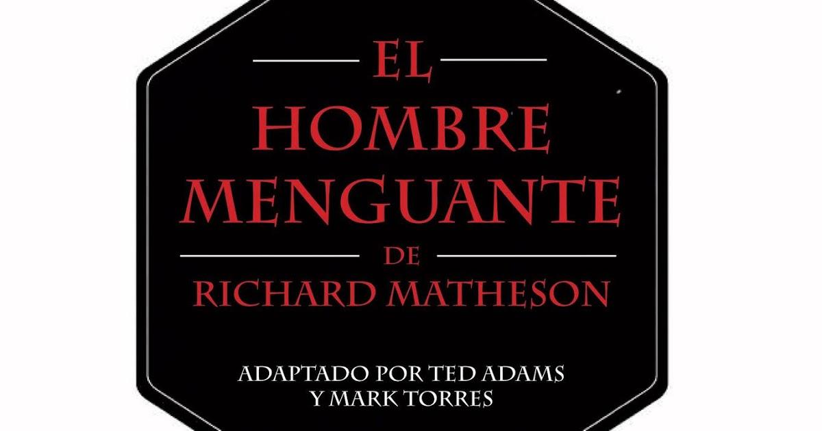 El Hombre Menguante Ted Adams Mark Torres (1)