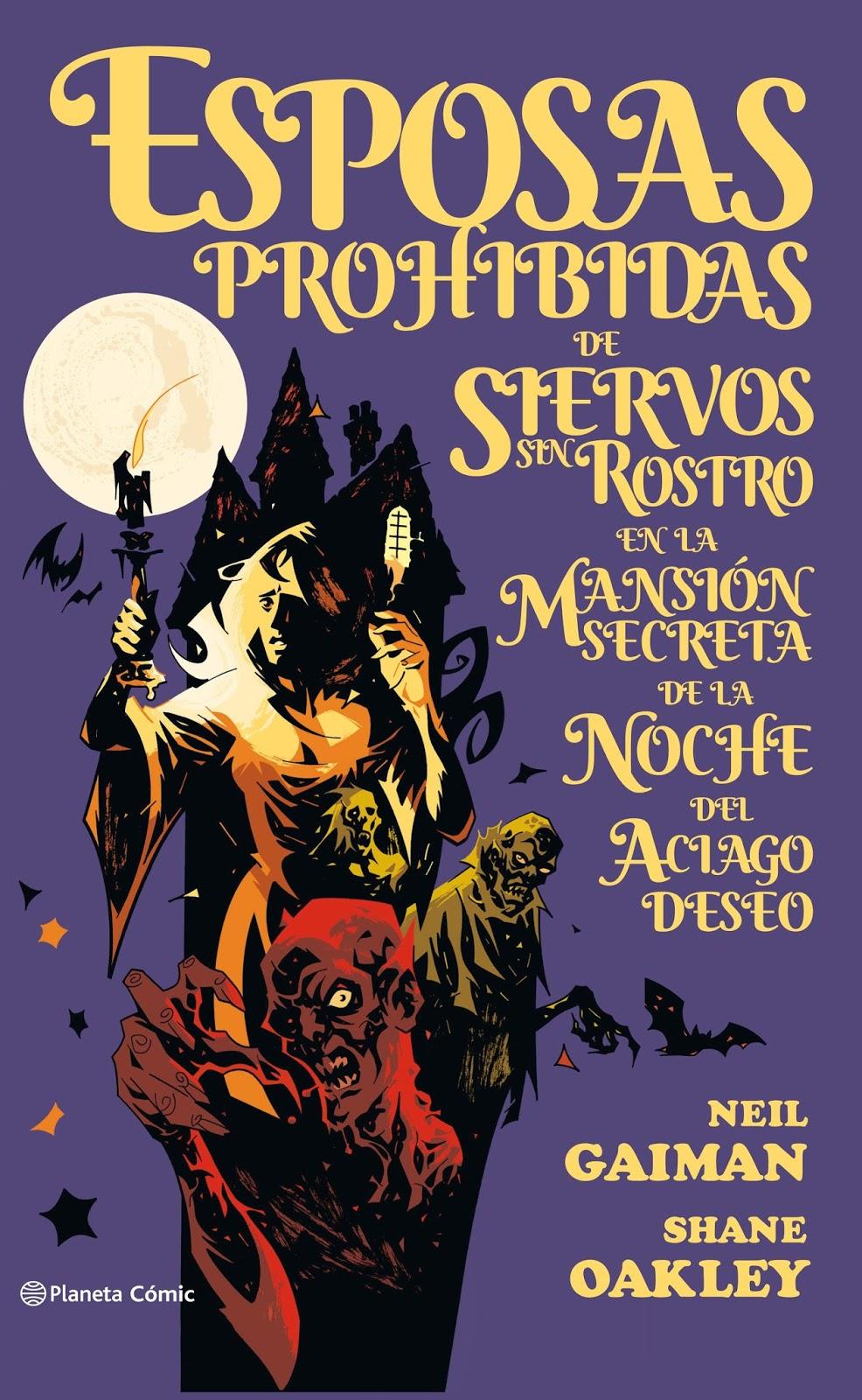 Esposas prohibidas de siervos sin rostro en la mansión secreta de la noche del aciago deseo Neil Gaiman Shane Oakley (1)